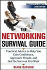 Networking Survival Guide: Practical Advice to Help You Gain Confidence, Approach People, and Get the Success You Want by Diane Darling (Paperback, 2010)