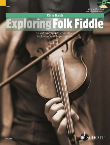 Exploring Folk Fiddle An Introduction to Folk Styles Technique and Imp 049043982