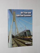 Bob Rowe UK Tram And Light Rail Systems. Softback Booklet. 2009.