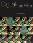 Digital Image-making by Les Meehan (Paperback, 2002)