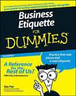Business Etiquette For Dummies by Sue Fox (Paperback, 2008)
