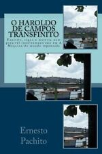 O Haroldo de Campos Transfinito : Espirito, Signo e Materia Num Possivel...