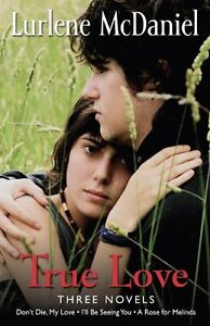 True-Love-Three-Novels-by-Lurlene-McDaniel