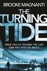 The Turning Tide by Belle De Jour, Brooke Magnanti (Paperback, 2016)