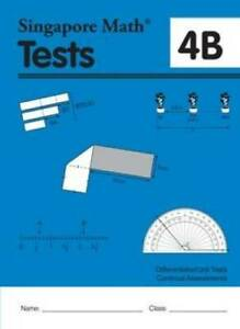 Singapore Math Common Core Tests 4B - Paperback By Singapore Math Inc - GOOD