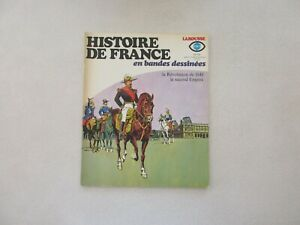 HISTOIRE-DE-FRANCE-EN-BANDES-DESSINEES-N-19-TBE-REVOLUTION-1848-SECOND-EMPIRE