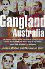 Gangland Australia: Urban Criminals and Their Connections by Susanna Lobez, James Morton (Paperback, 2007)