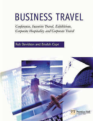 Business Travel: Conferences, Incentive Travel, Exhibitions, Corporate-ExLibrary