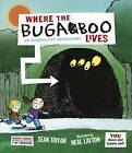 Where the Bugaboo Lives by Sean Taylor (Hardback, 2015)