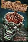 So Long, and Thanks for All the Brains by Matt Nord (Paperback / softback, 2012)