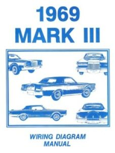 Amazing Lincoln 1969 Continental Mark Iii Wiring Diagram Manual 69 Ebay Wiring Database Gramgelartorg