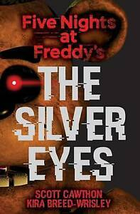 Five-Nights-at-Freddy-039-s-The-Silver-Eyes-by-Scott-Cawthon-Book-NEW-AU