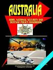 Australia Army, National Security and Defense Policy Handbook by International Business Publications, USA (Paperback / softback, 2004)