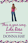 This is Your Song, Lola Rose by Donna Hay (Hardback, 2008)