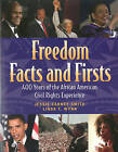 Freedom Facts and Firsts: 400 Years of the African American Civil Rights Experience by Jessie Carney Smith, Linda T. Wynn (Paperback, 2009)