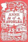 Anne of Avonlea by L. M. Montgomery (Hardback, 2014)
