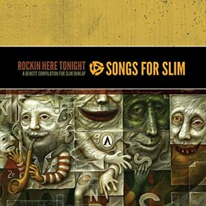Songs-for-Slim-Rockin-Here-Tonight-A-Benefit-Compilation-for-Slim-Dunlap