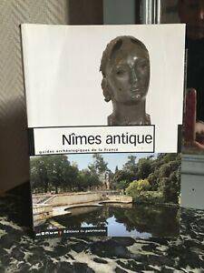 Nîmes Antico Guida Archeologico Della Francia Monum Edizioni Del Heritage 2005