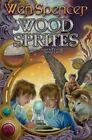Wood Sprites by Wen Spencer (Hardback, 2014)