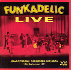 Live: Meadowbrook, Rochester, Michigan 12th September 1971 by Funkadelic (CD, May-2005, Westbound (USA))