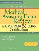 Lippincott Williams and Wilkins' Medical Assisting Exam Review for CMA, RMA...