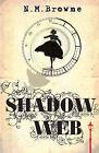 Shadow Web by N. M. Browne (Paperback, 2008)