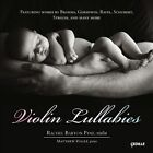 Violin Lullabies (CD, Apr-2013, Cedille Records)