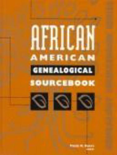 African American Genealogical Sourcebook (Genealogy Sourcebook)  Hardcover Used