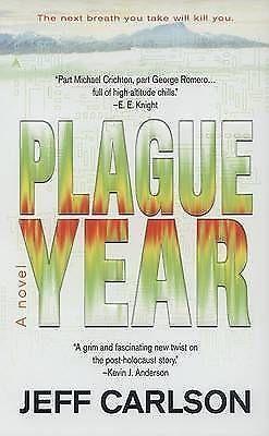 """AS NEW"" Carlson, Jeff, Plague Year Book"