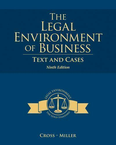 The Legal Environment of Business : Text and Cases by Frank B. Cross and...