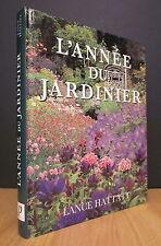 L'ANNÉE DU JARDINIER. PAR LANCE HATTATT.