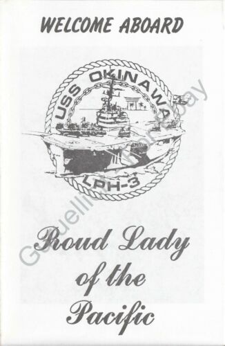 USS Okinawa LPH 3 US Navy Welcome Aboard Program 1989