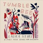 Tumble Bee: Laura Veirs Sings Folk Songs for Children by Laura Veirs (CD, Nov-2011, Bella Union)