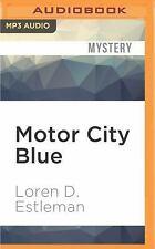Amos Walker: Motor City Blue 1 by Loren D. Estleman (2016, MP3 CD, Unabridged)