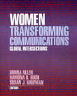 Women Transforming Communications: Global Intersections by SAGE Publications Inc (Paperback, 1996)