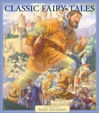 Classic Fairy Tales by Scott Gustafson