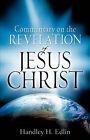 Commentary on the Revelation of Jesus Christ by Handley H Edlin (Paperback / softback, 2007)