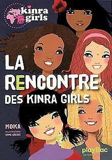 Kinra girls : La rencontre des Kinra tome 1 von Moka | Buch | Zustand gut