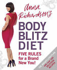 Anna Richardson's Body Blitz Diet: Five Rules for a Brand New You by Anna Richardson (Paperback, 2010)