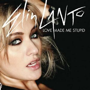 "Elin Lanto - ""Love Made Me Stupid"" - 2009 - CD Single"