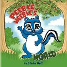 Peeble Weeble's World 9781441522580 by Linda Neil Paperback