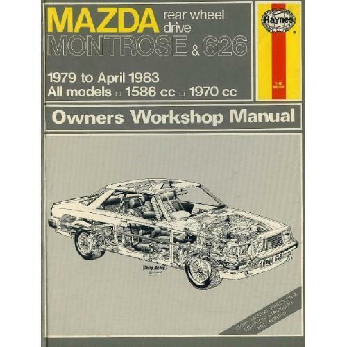 HAYNES Full Workshop Manual MAZDA MONTROSE + 626 RWD 1979on New and Sealed (648)