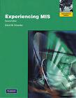 Experiencing MIS: International Version by David M. Kroenke (Paperback, 2009)