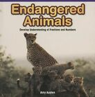 Endangered Animals: Develop Understanding of Fractions and Numbers by Amy Austen (Paperback / softback, 2014)