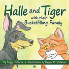 Halle and Tiger with Their Bucketfilling Family by Peggy Johncox (Paperback / softback)