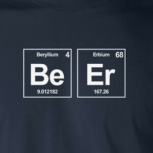Be er periodic table chemical elements t shirt beer nerd geek image is loading be er periodic table chemical elements t shirt urtaz Gallery