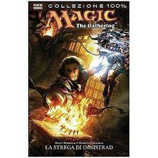 Fumetto Panini Comics COLLEZIONE 100% Magic the Gathering LA STREGA DI INNISTRAD