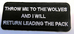 Throw-me-to-the-Wolves-Aufnaeher-Patch-Sprueche-Biker-Army