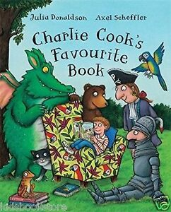 Julia-Donaldson-Story-Book-CHARLIE-COOK-039-S-FAVOURITE-BOOK-NEW