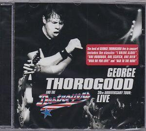George-Thorogood-Live-30th-Anniversary-Tour-CD-NEU-amp-OVP-SEALED